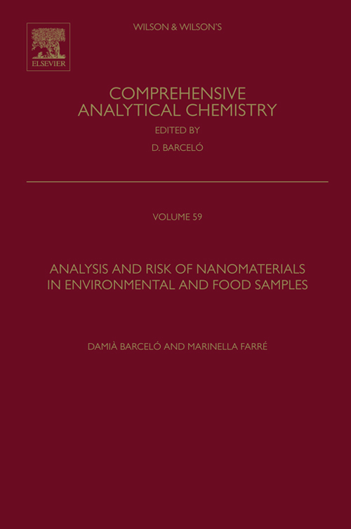 Analysis and Risk of Nanomaterials in Environmental and Food Samples By: