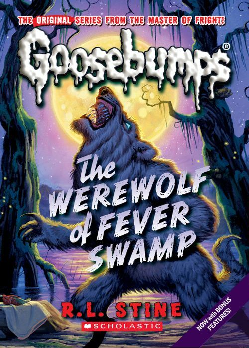 Classic Goosebumps #11: Werewolf of Fever Swamp By: R.L. Stine