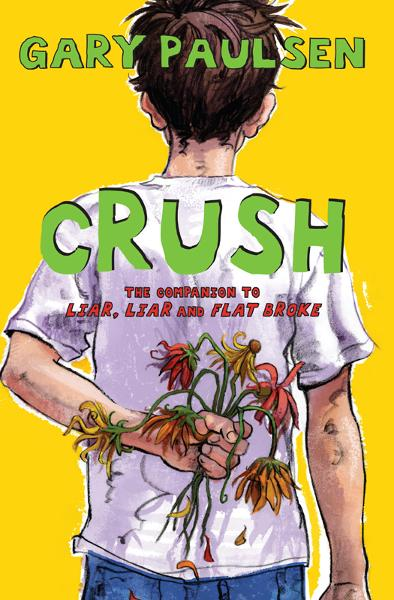 Crush By: Gary Paulsen