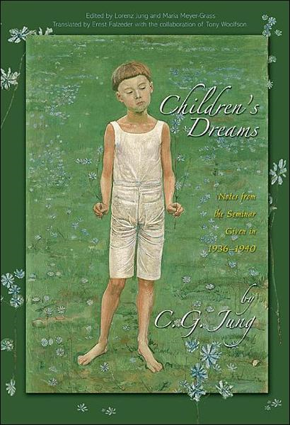 Children's Dreams By: C. G. Jung