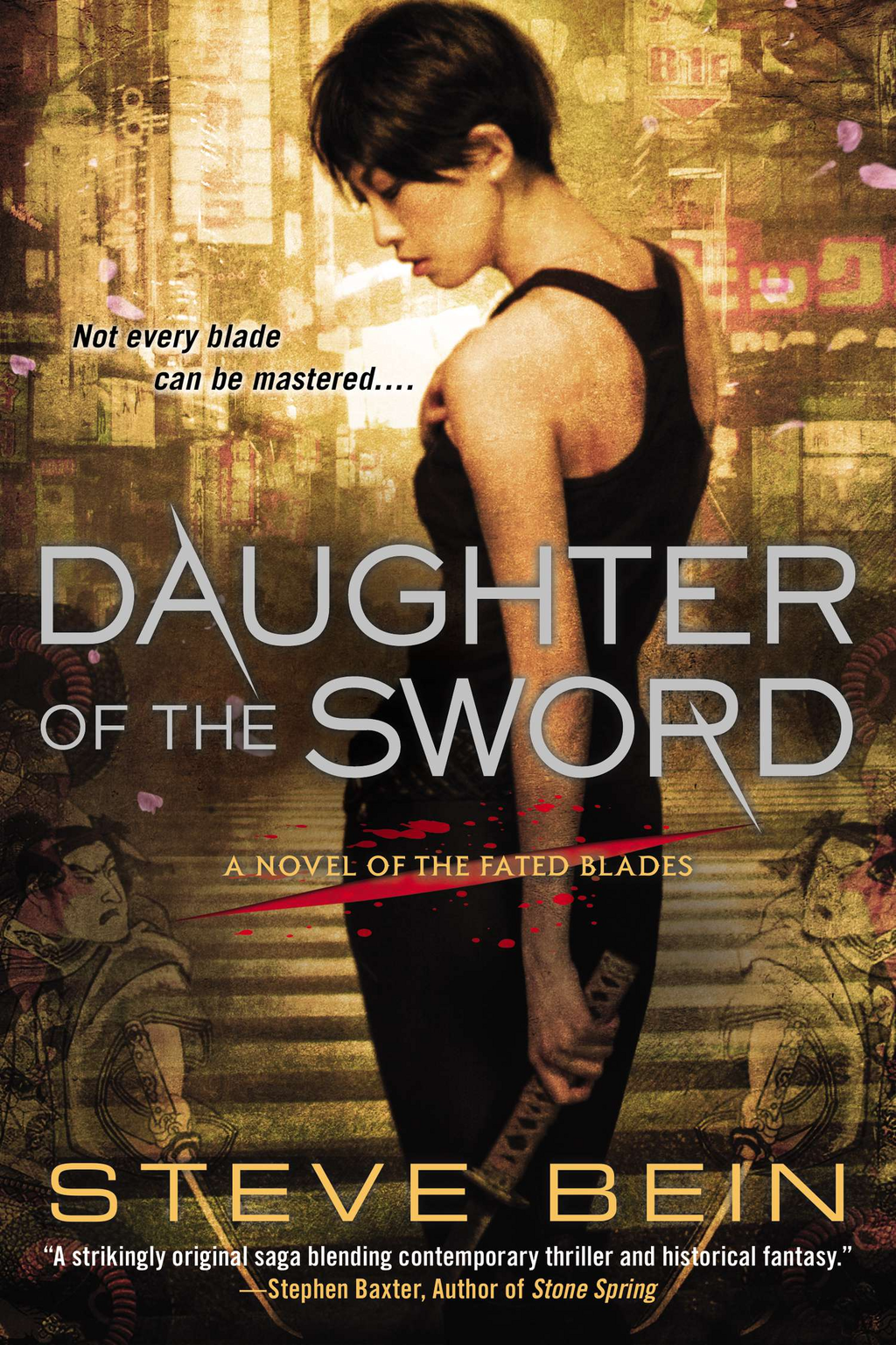 Daughter of the Sword By: Steve Bein