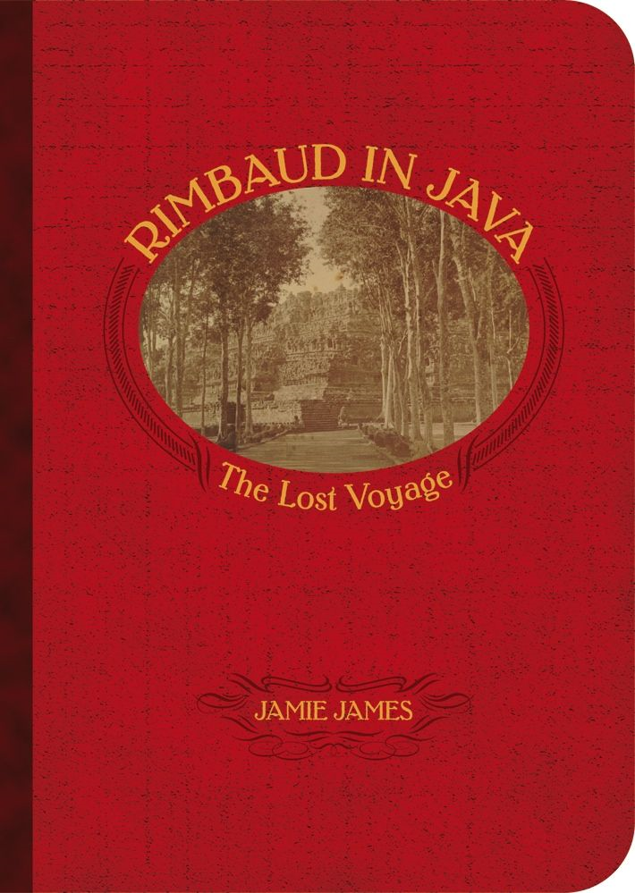 Rimbaud in Java: The Lost Voyage