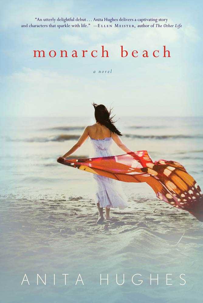 Monarch Beach By: Anita Hughes