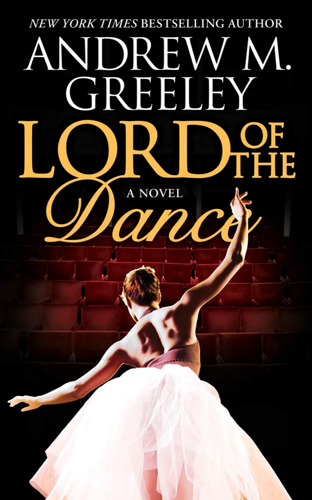 Lord of the Dance By: Andrew M. Greeley