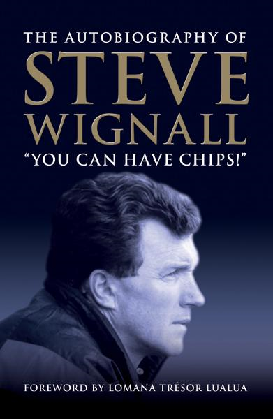 You Can Have Chips By: Steve Wignall