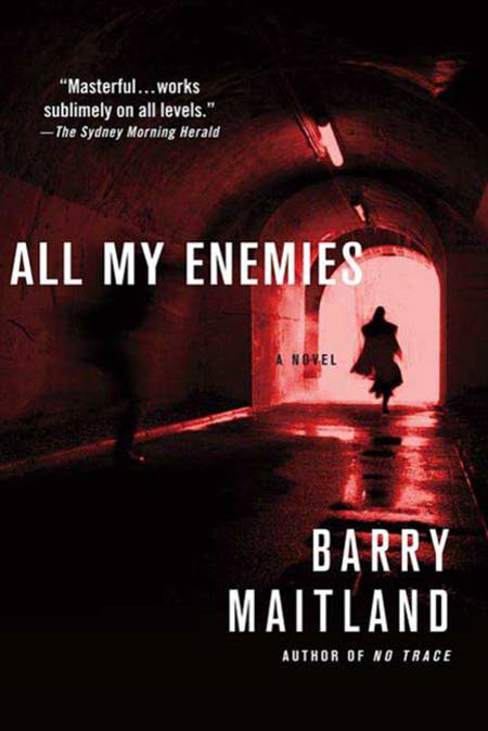 All My Enemies By: Barry Maitland