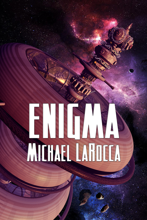 Enigma By: Michael LaRocca