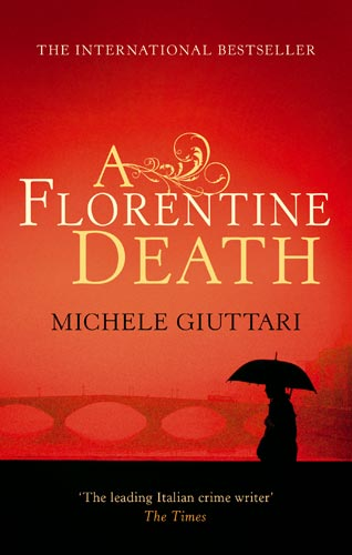 A Florentine Death By: Michele Giuttari