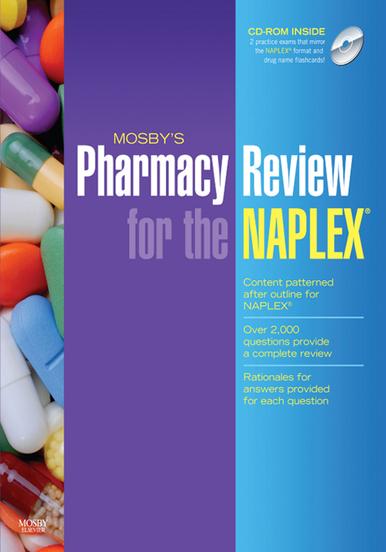 Mosby's Pharmacy Review for the NAPLEX By: Mosby