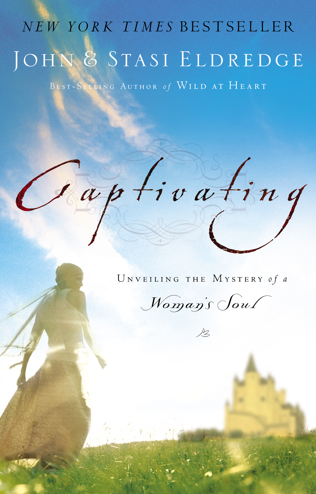 Captivating By: John Eldredge