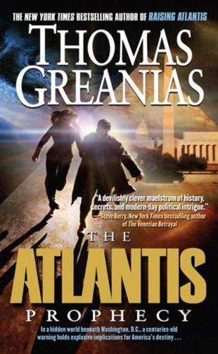 The Atlantis Prophecy By: Thomas Greanias