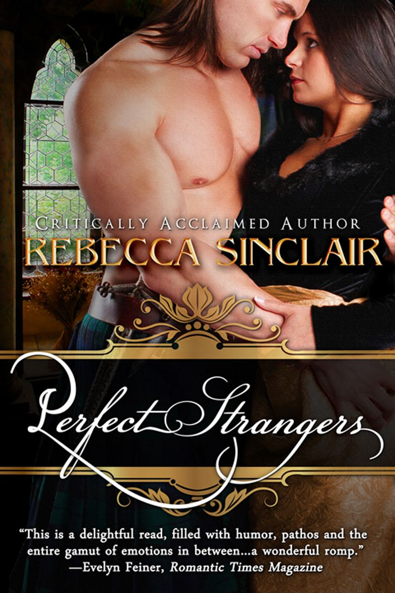 Perfect Strangers (A Historical Romance) By: Rebecca Sinclair
