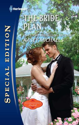 The Bride Plan By: Kasey Michaels