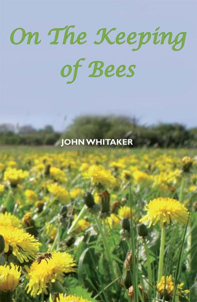 On the Keeping of Bees
