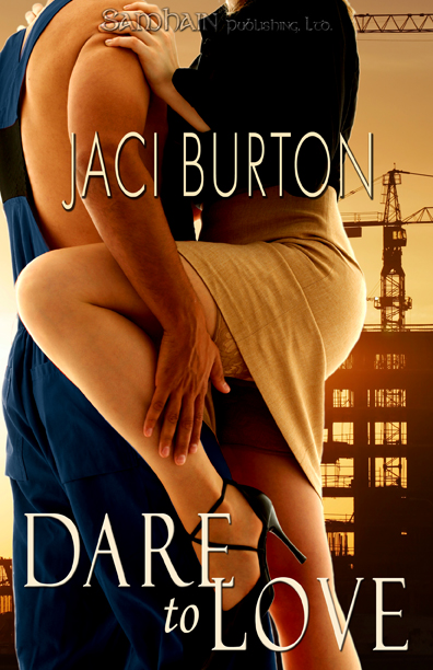 Dare to Love By: Jaci Burton