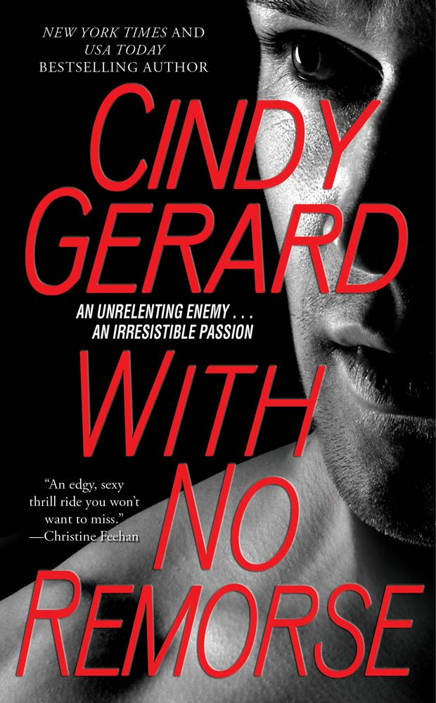 With No Remorse By: Cindy Gerard
