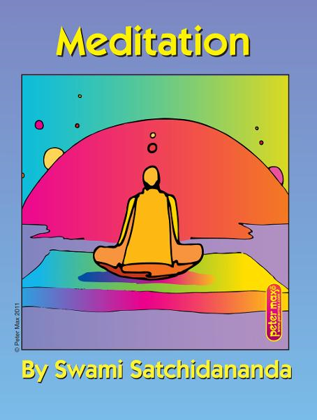 Meditation By: Swami Satchidananda