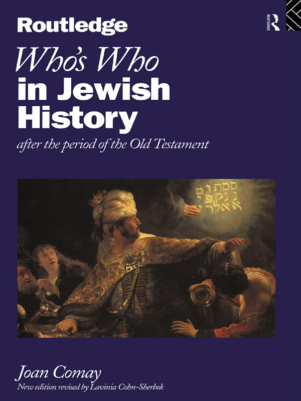 Who's Who in Jewish History After the period of the Old Testament