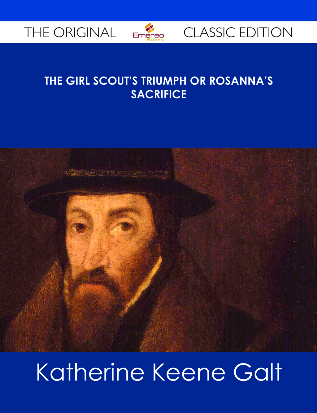 The Girl Scout's Triumph or Rosanna's Sacrifice - The Original Classic Edition