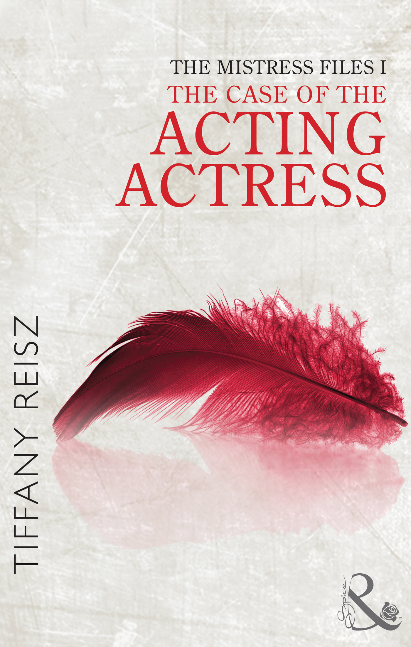 The Mistress Files: The Case of the Acting Actress (The Original Sinners: The Red Years - short story)