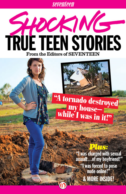 Seventeen's Shocking True Teen Stories