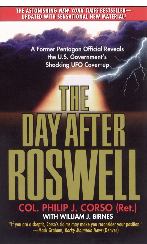 The Day After Roswell By: Philip Corso,William J. Birnes