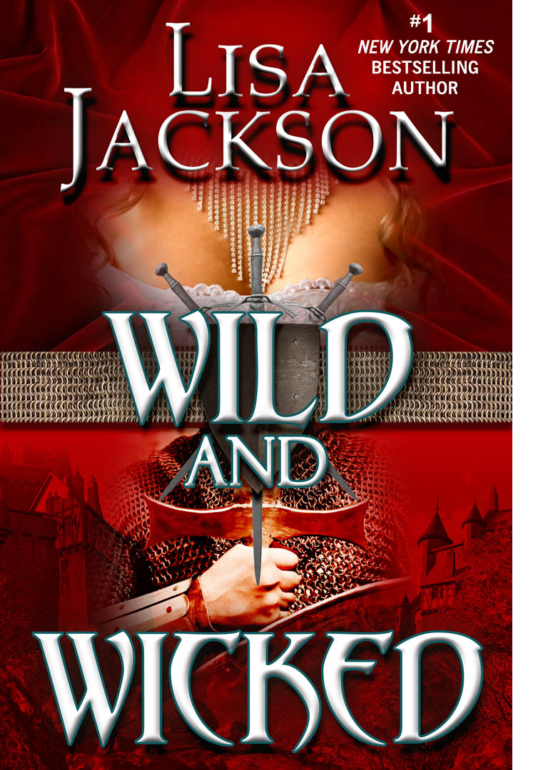 Wild and Wicked By: Lisa Jackson