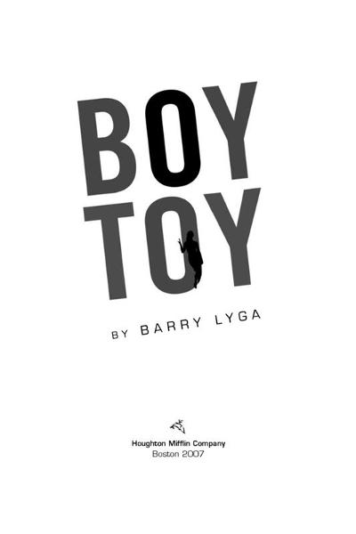 Boy Toy By: Barry Lyga