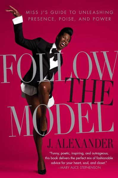 Follow the Model Miss J's Guide to Unleashing Presence,  Poise,  and Power