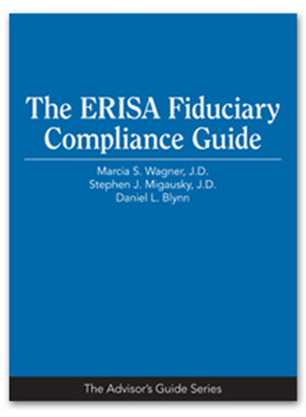 ERISA Fiduciary Compliance Guide