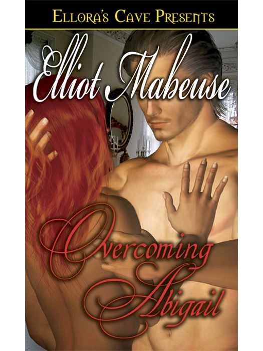 Elliot Mabeuse - Overcoming Abigail