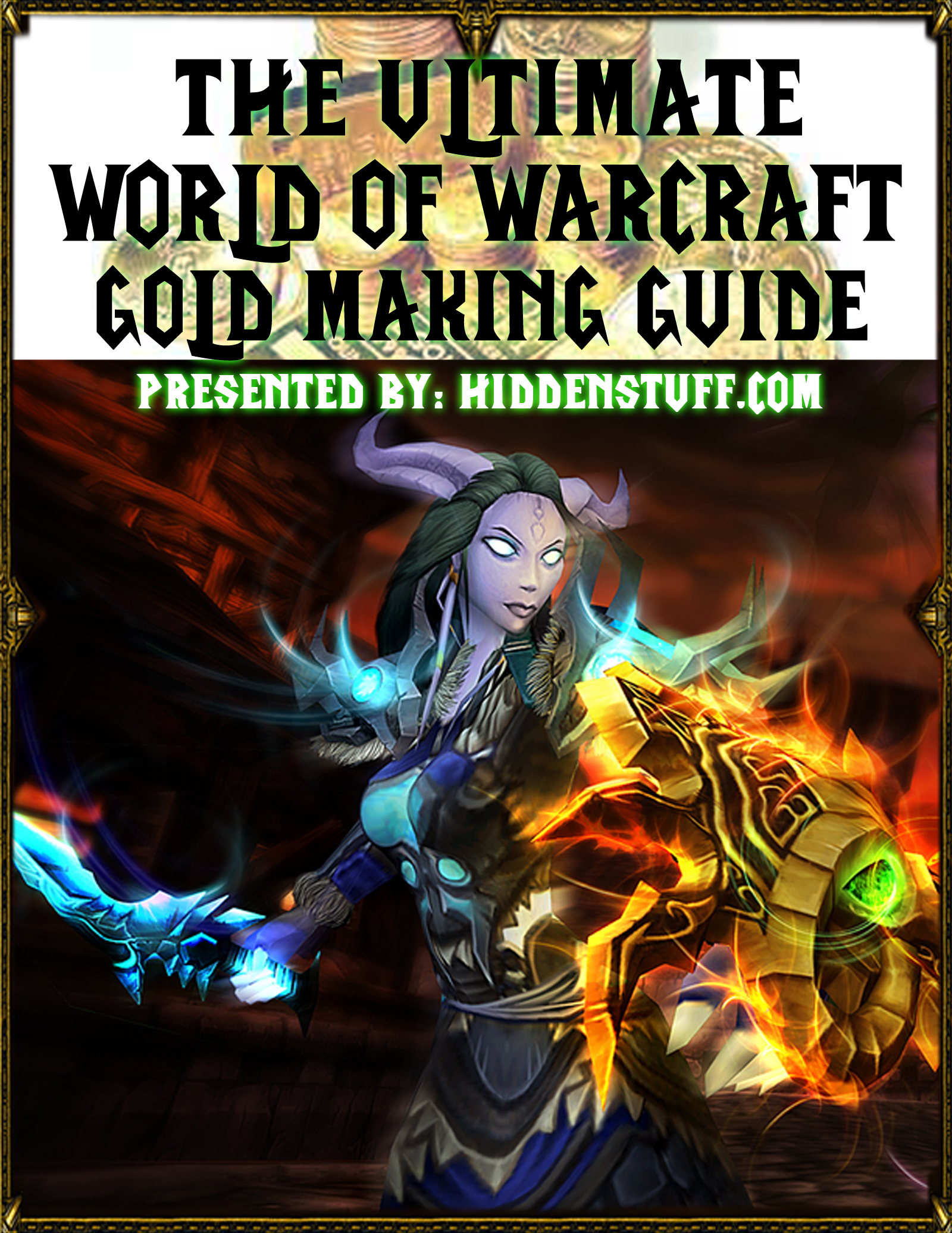 World of Warcraft Epic Gold Making Guide