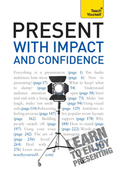 Present with Impact and Confidence By: Amanda Vickers,Steve Bavister