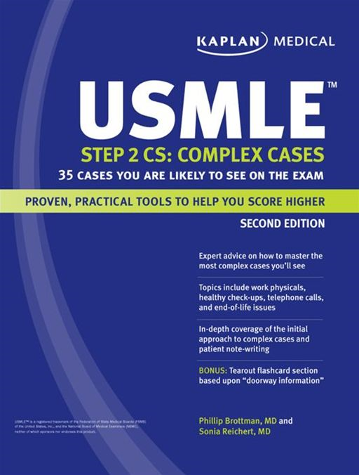 Kaplan Medical USMLE Step 2 CS: Complex Cases