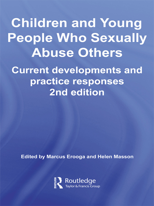 Children and Young People Who Sexually Abuse Others By:
