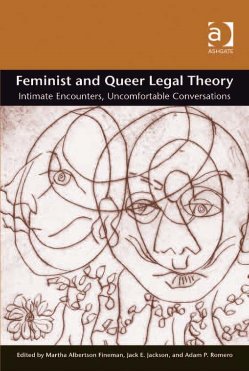 Feminist and Queer Legal Theory By: