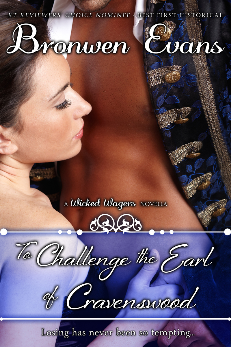 To Challenge the Earl of Cravenswood (Book #3 Wicked Wagers Trilogy)