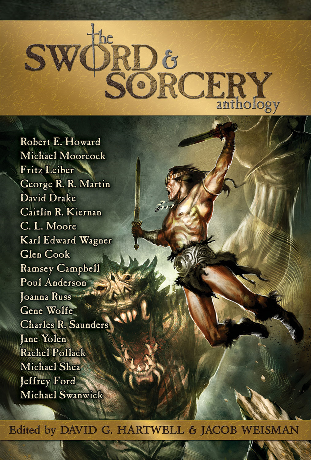 The Sword & Sorcery Anthology By: