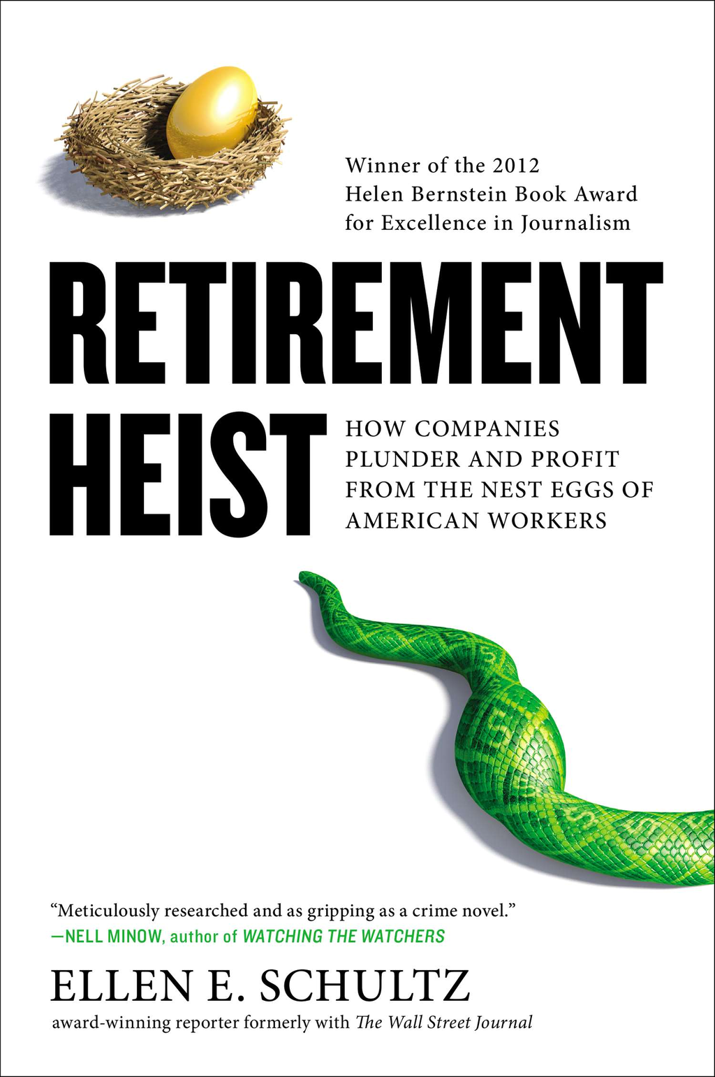 Retirement Heist By: Ellen E. Schultz