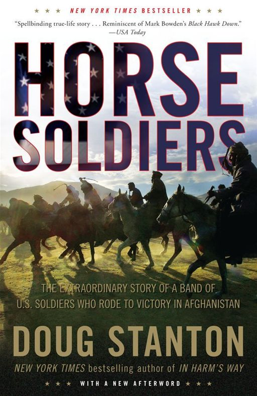 Horse Soldiers By: Doug Stanton