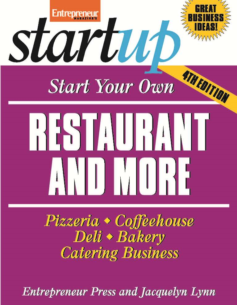 Start Your Own Restaurant and More By: Entrepreneur Press,Jacquelyn Lynn