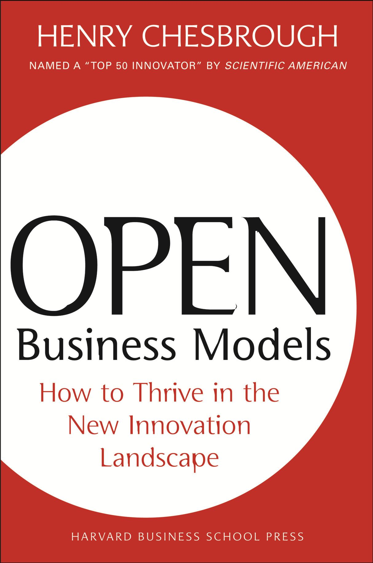 Open Business Models By: Henry Chesbrough