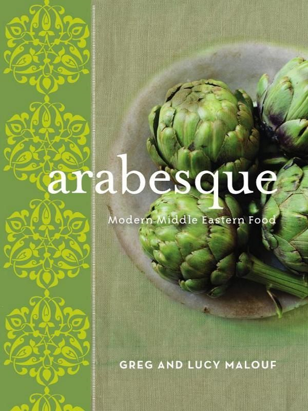 Arabesque New Edition By: Greg & Lucy Malouf