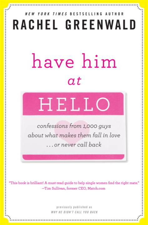 Have Him at Hello By: Rachel Greenwald