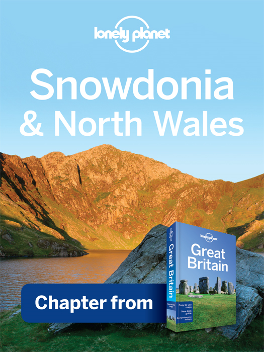 Lonely Planet Snowdonia & North Wales By: Lonely Planet