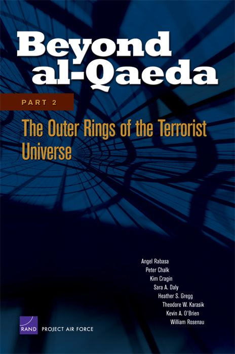 Beyond al-Qaeda: Part 2, The Outer Rings of the Terrorist Universe