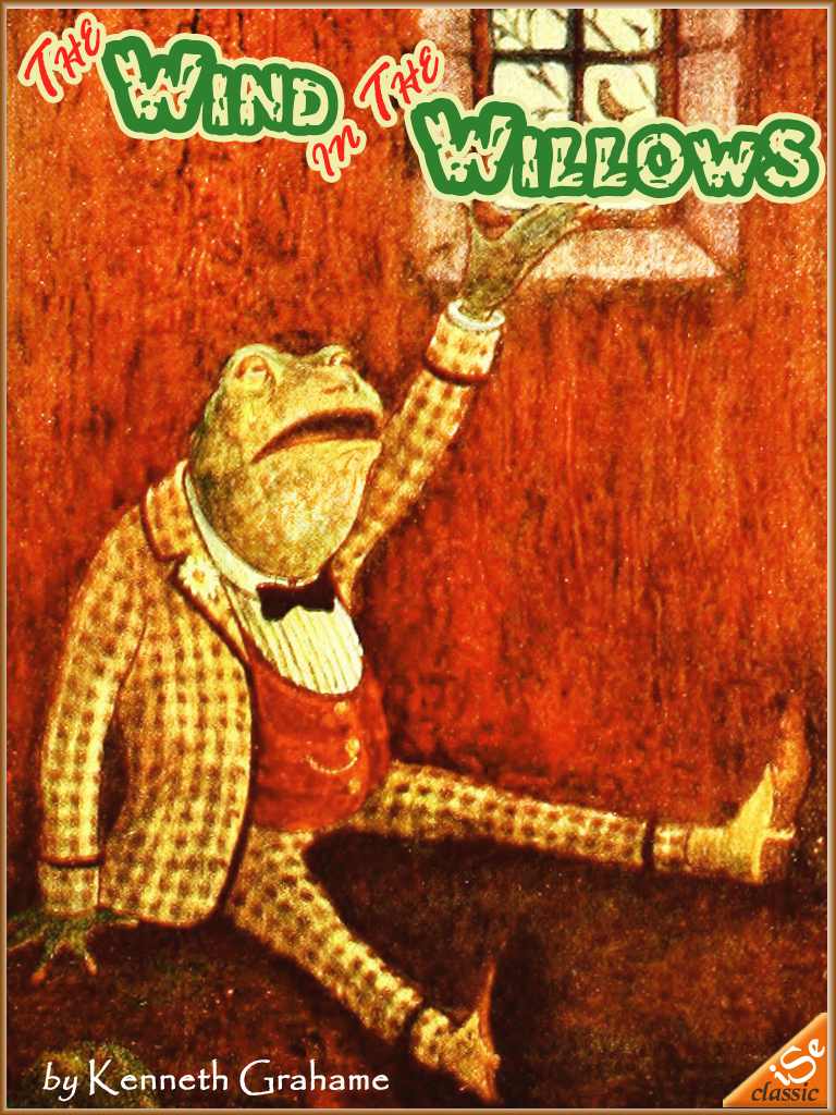 THE WIND IN THE WILLOWS  (Illustrated and Free Audiobook Link)