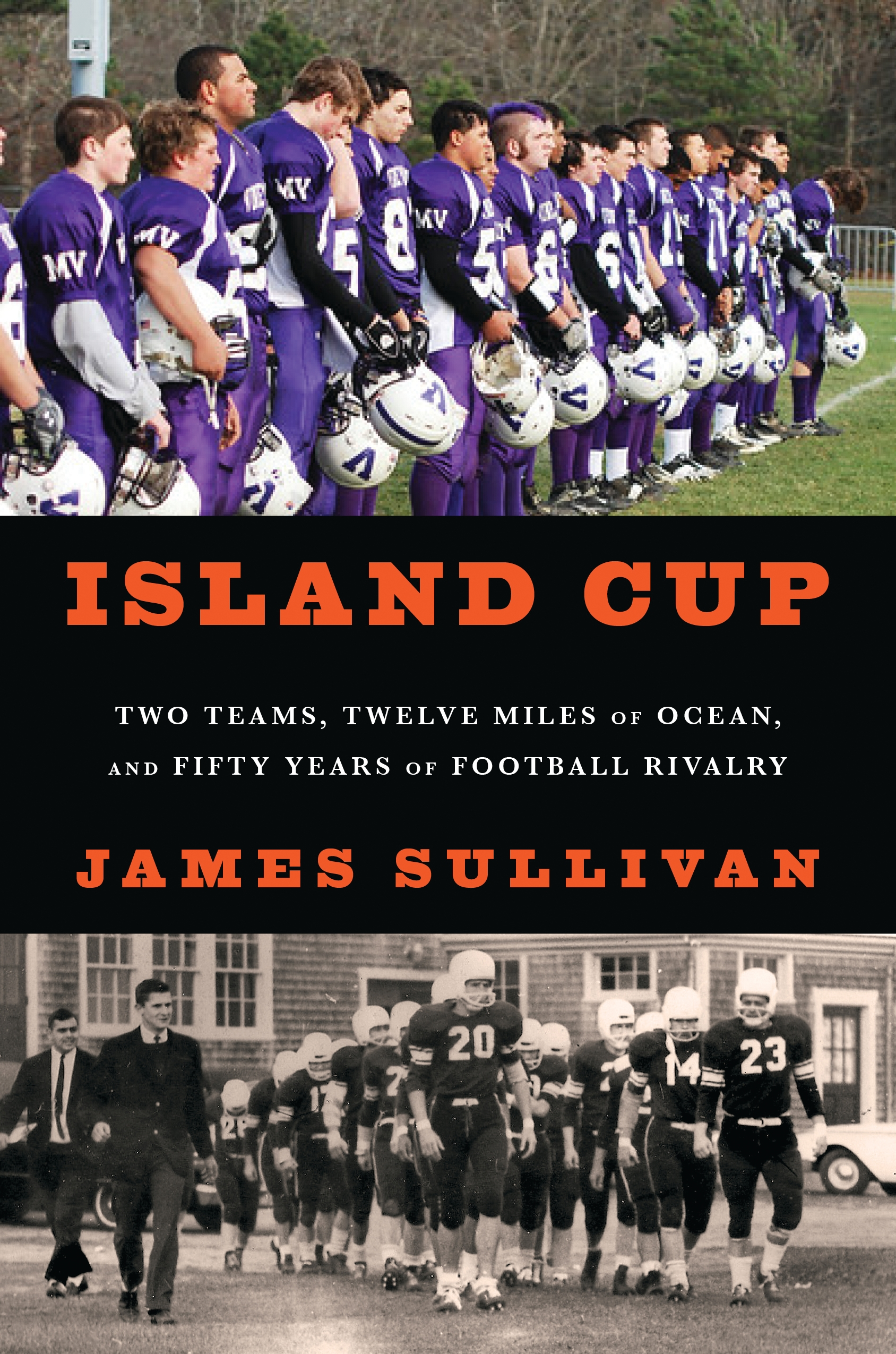 Island Cup Two Teams,  Twelve Miles of Ocean,  and Fifty Years of Football Rivalry