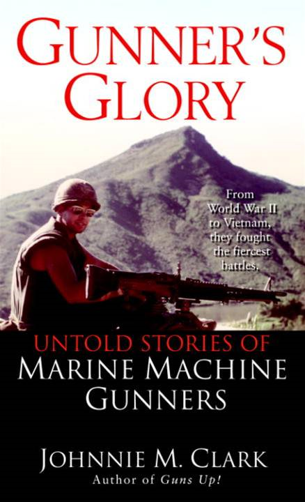 Gunner's Glory By: Johnnie Clark
