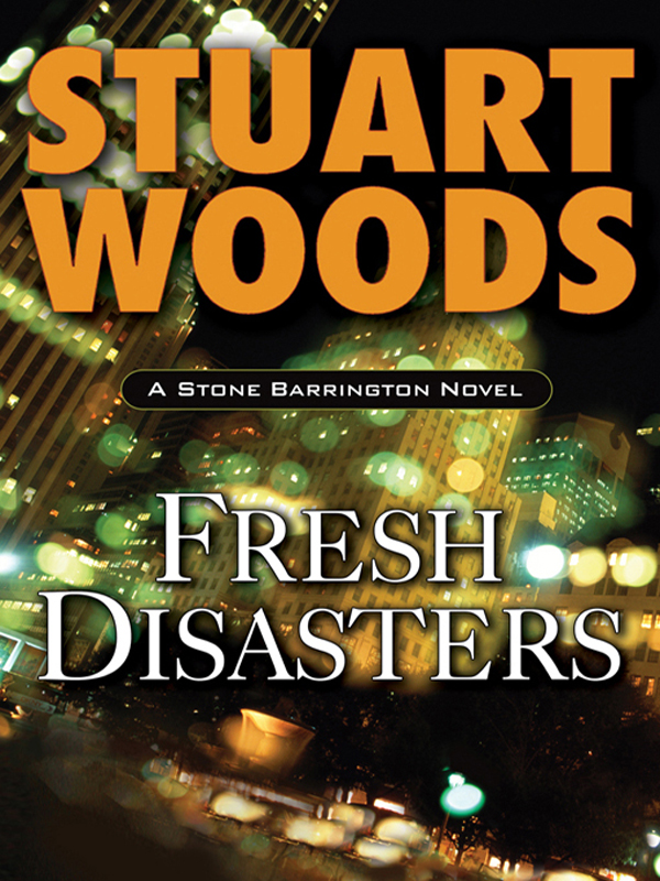 Fresh Disasters By: Stuart Woods